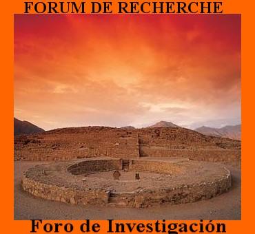 Forum de recherche - Foro de Investigación civilizaciones precolombinas y Mu