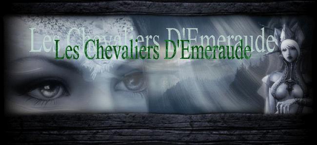 Les Chevaliers D'émeraudes Index du Forum