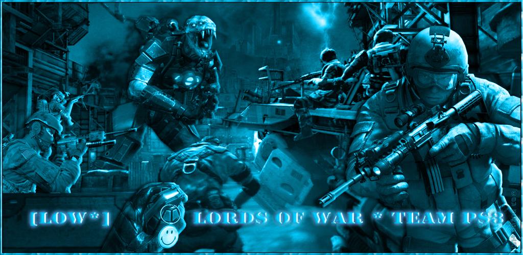 ..:: Lords of War* ::.. Index du Forum